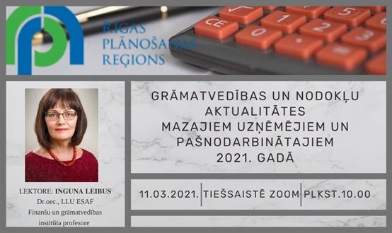Grāmatvedības un nodokļu aktualitātes mazajiem uzņēmumiem un pašnodarbinātajiem 2021. gadā